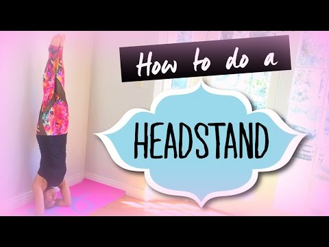 why the headstand is known as the king of all yoga poses